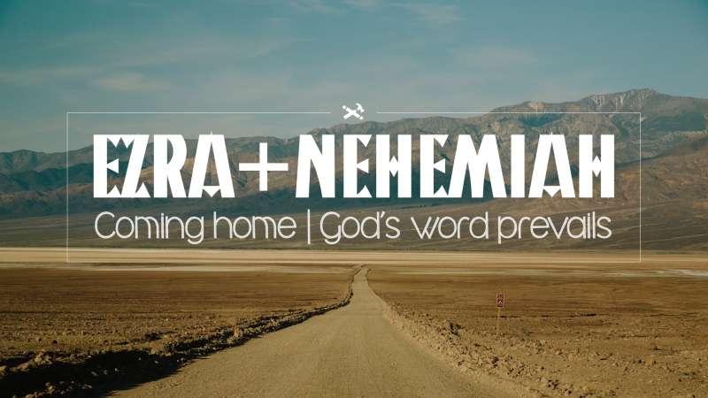Ezra + Nehemiah